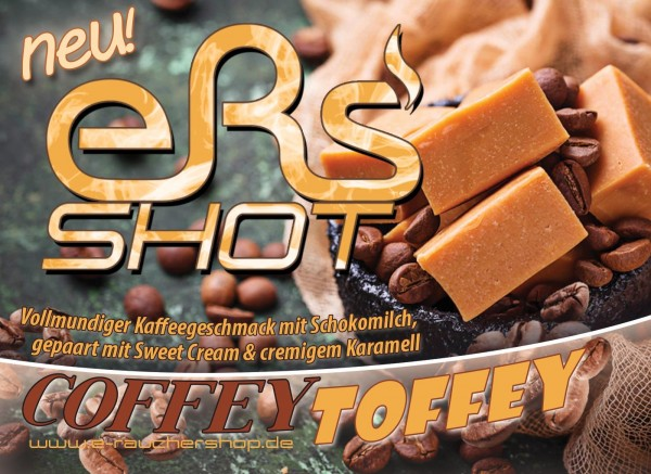 eRs Shot - Coffey Toffey
